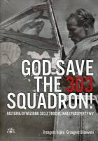 God save the 303 squadron