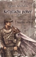 Krzyżacki poker, tom 1