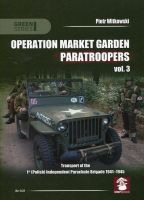 Operation Market Garden Paratroopers vol. 3
