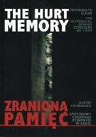 Zraniona pamięć/The Hurt Memory